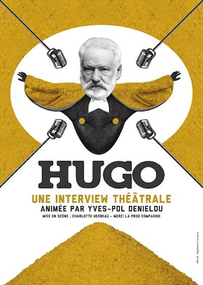 Hugo  -- Une interview théâtrale