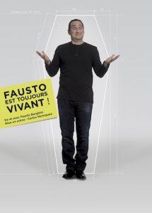 Fausto est toujours vivant